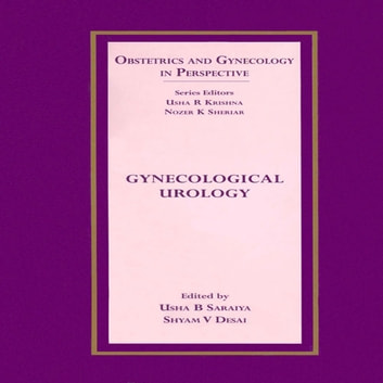 Gynecological Urology ebook by Usha B Saraiya
