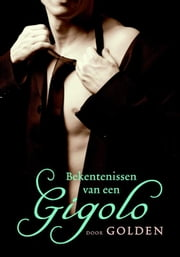 Bekentenissen van een gigolo ebook by G Golden