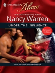 Under the Influence ebook by Nancy Warren