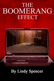The Boomerang Effect ebook by Lindy Spencer