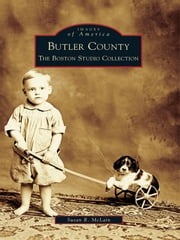 Butler County: - The Boston Studio Collection ebook by Susan R. McLain