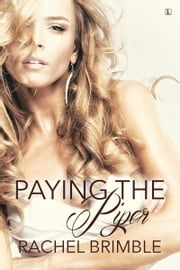 Paying the Piper ebook by Rachel Brimble