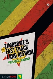 Zimbabwe's Fast Track Land Reform ebook by Kobo.Web.Store.Products.Fields.ContributorFieldViewModel