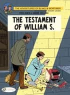 Blake et Mortimer - Volume 24 - The Testament of William S. ebook by André Juillard, Yves Sente