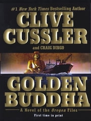 Golden Buddha ebook by Clive Cussler,Craig Dirgo