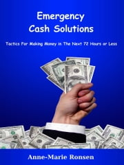 Emergency Cash Solutions ebook by Anne-Marie Ronsen