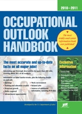 Occupational Outlook Handbook 2010-2011 ebook by Editors at JIST,US Department of Labor