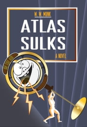 Atlas Sulks ebook by Wm. W. Munk