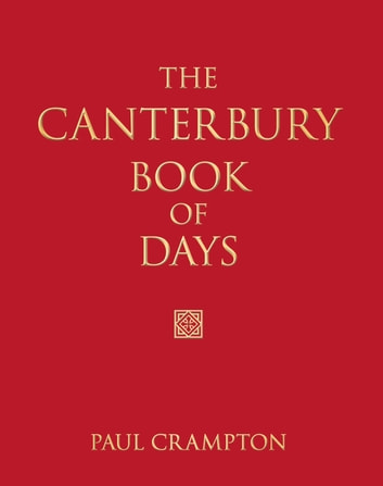 Canterbury Book of Days ebook by Paul Crampton