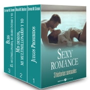 Sexy Romance - 3 historias sensuales ebook by Emma M. Green,Rose M. Becker
