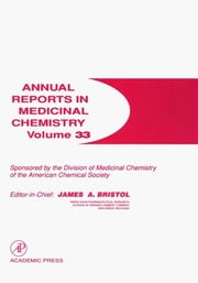 Annual Reports in Medicinal Chemistry ebook by David Robertson,Jacob J. Plattner,William K. Hagmann,Winnie W. Wong,George L. Trainor,Annette M. Doherty,James A. Bristol