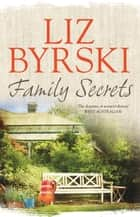 Family Secrets ebook by Liz Byrski