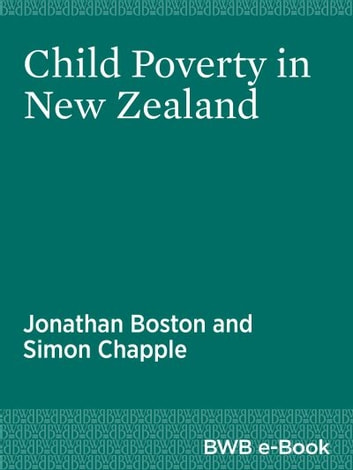 Child Poverty in New Zealand ebook by Jonathan Boston