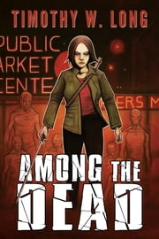 Among the Dead ebook by Timothy Long