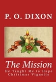The Mission: He Taught Me to Hope Christmas Vignette (The Illustrated Edition)