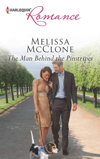 The Man Behind the Pinstripes ebook by Melissa McClone