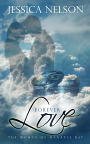 Forever Love ebook by Jessica Nelson