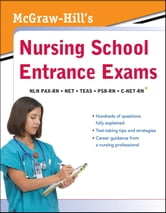 McGraw-Hill's Nursing School Entrance Exams ebook by McGraw-Hill Education