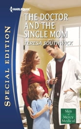 The Doctor and the Single Mom ebook by Teresa Southwick