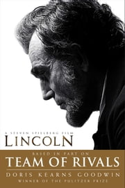 Team of Rivals - The Political Genius of Abraham Lincoln ebook by Doris Kearns Goodwin