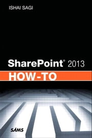 SharePoint 2013 How-To ebook by Ishai Sagi