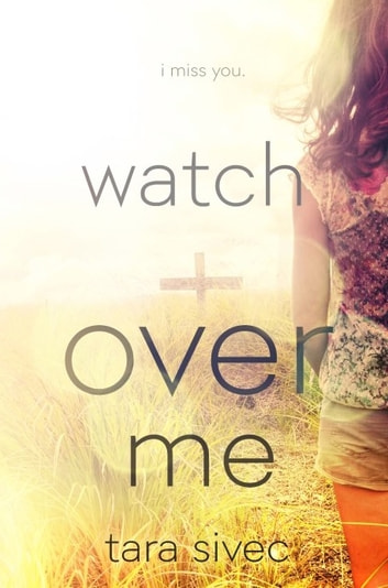 Watch Over Me ebook by Tara Sivec
