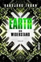 Earth – Der Widerstand - Thriller ebook by Hansjörg Thurn