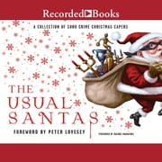 The Usual Santas - A Collection of Soho Crime Christmas Capers audiobook by Helene Tursten, Mick Herron, Martin Limon,...