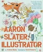 Aaron Slater, Illustrator ebook by