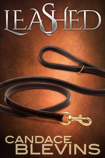 Leashed ebook by Candace Blevins