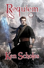 Requiem ebook by Ken Scholes