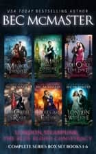 London Steampunk: The Blue Blood Conspiracy Complete Series Box Set - London Steampunk vampire romance ebook by Bec McMaster