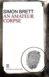 Amateur Corpse, An ebook by Simon Brett