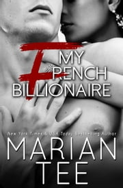 My French Billionaire ebook by Marian Tee