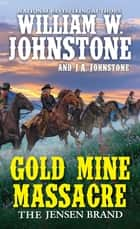 Gold Mine Massacre ebook by