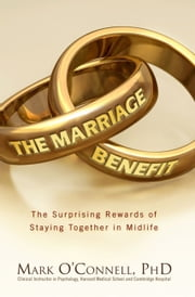 The Marriage Benefit ebook by Mark O'Connell