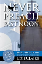 Never Preach Past Noon ebook by Edie Claire