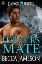 Hunter's Mate ebook by Becca Jameson