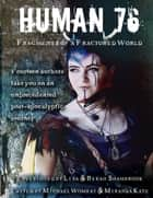 Human 76: Fragments of a Fractured World ebook by Michael Wombat, Lisa Shambrook, Miranda Kate,...