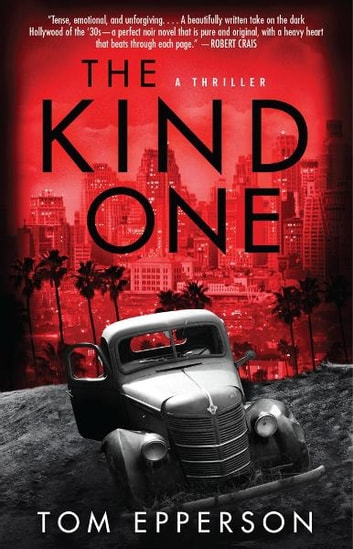The Kind One ebook by Tom Epperson