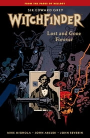 Witchfinder Volume 1: In the Service of Angels ebook by Mike Mignola,Various Artists