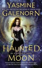 Haunted Moon ebook by Yasmine Galenorn