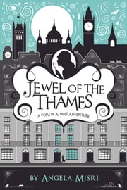 Jewel of the Thames ebook by Angela Misri