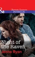 Night of the Raven (Mills & Boon Intrigue) ebook by Jenna Ryan