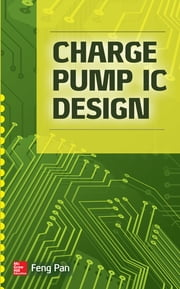 Charge Pump IC Design ebook by Feng Pan