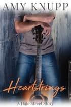 Heartstrings ebook by Amy Knupp
