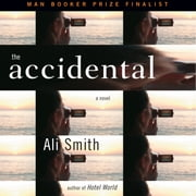 The Accidental audiobook by Ali Smith