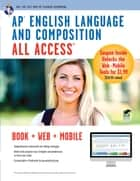 AP English Language and Composition All Access ebook by John Allen