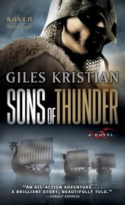 Sons of Thunder - A Novel (Raven: Book 2) ebook by Giles Kristian