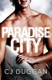 Paradise City ebook by C.J. Duggan